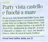 Party vista castello e fuochi a mare