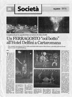 "Un FERRAGOSTO ""col botto"" all'Hotel Delfini a Cartaromana"